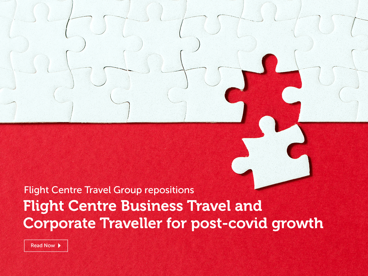 Flight Centre Travle Group Repositions FCBT and CT for Post Covid Growth
